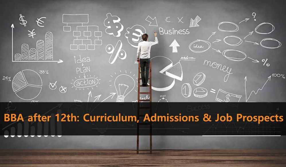BBA Course Overview, Admissions and Job Prospects in India & Abroad